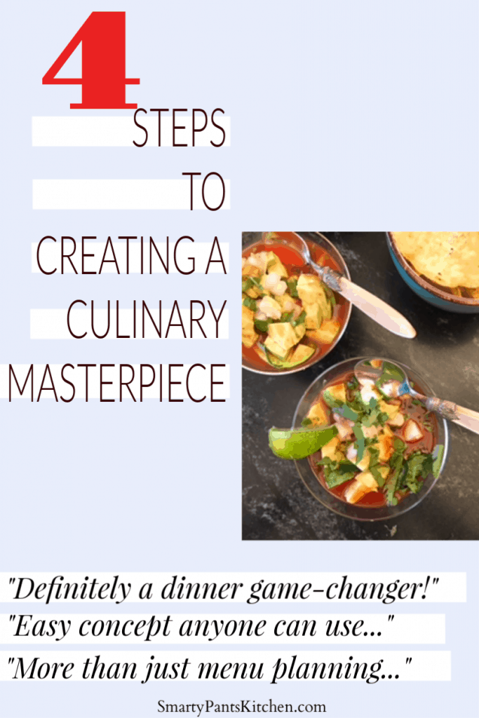 4 steps to a culinary masterpiece